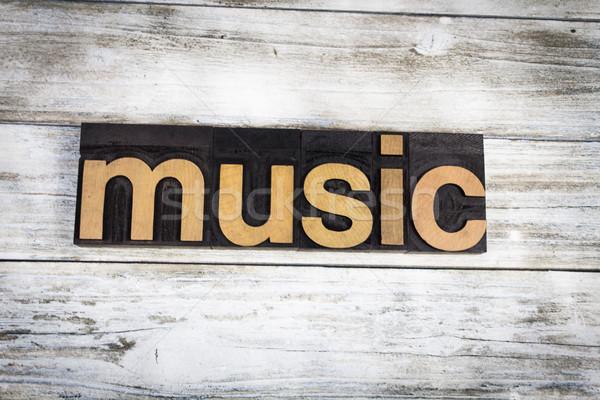 Music Letterpress Word on Wooden Background Stock photo © enterlinedesign