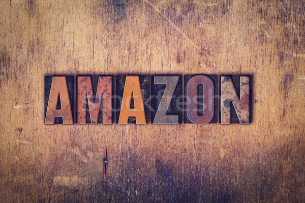 Amazon Concept Wooden Letterpress Type Stock photo © enterlinedesign