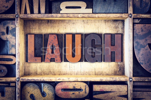 Laugh Concept Letterpress Type Stock photo © enterlinedesign