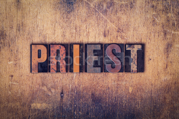 Priest Concept Wooden Letterpress Type Stock photo © enterlinedesign