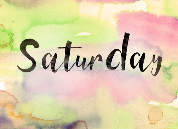 Saturday Concept Watercolor Theme Stock photo © enterlinedesign