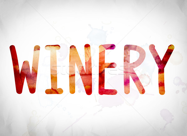 Winery Concept Watercolor Word Art Stock photo © enterlinedesign