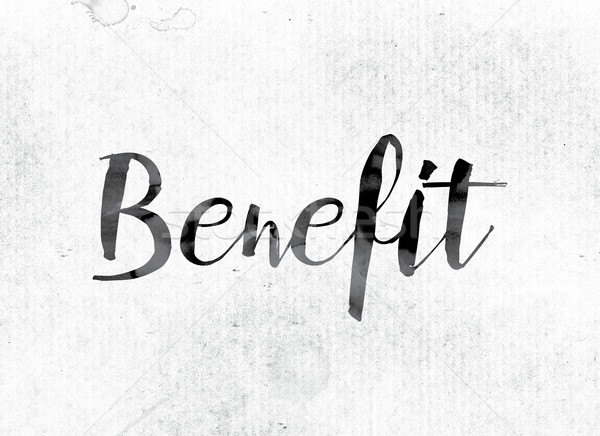 Benefit Concept Painted in Ink Stock photo © enterlinedesign