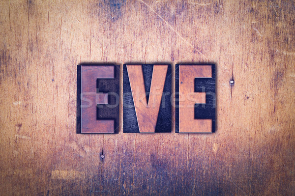 Eve Theme Letterpress Word on Wood Background Stock photo © enterlinedesign