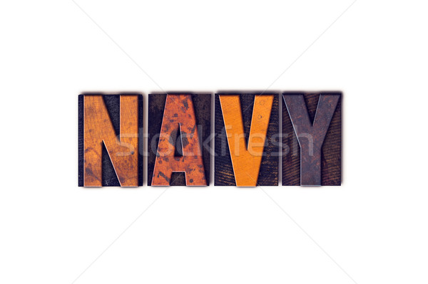 Navy Concept Isolated Letterpress Type Stock photo © enterlinedesign
