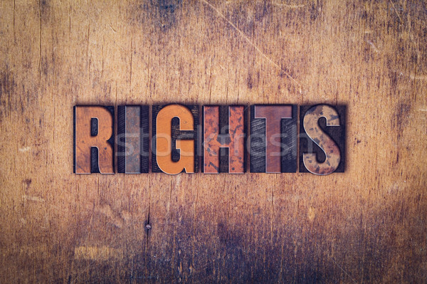 Rights Concept Wooden Letterpress Type Stock photo © enterlinedesign