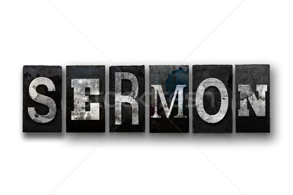 Sermon Concept Isolated Letterpress Type Stock photo © enterlinedesign