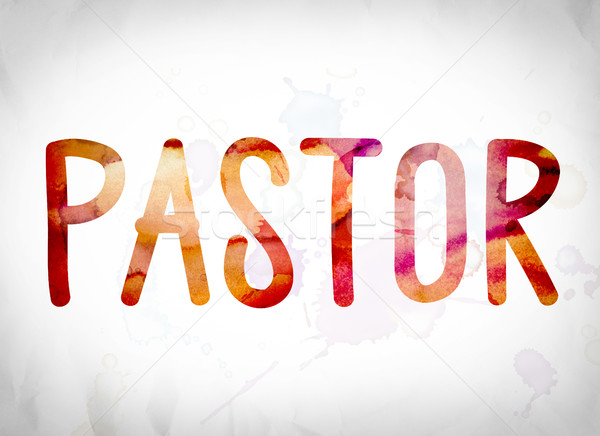 Pastor Concept Watercolor Word Art Stock photo © enterlinedesign