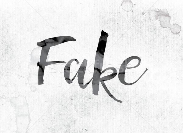 Fake Concept Painted in Ink Stock photo © enterlinedesign