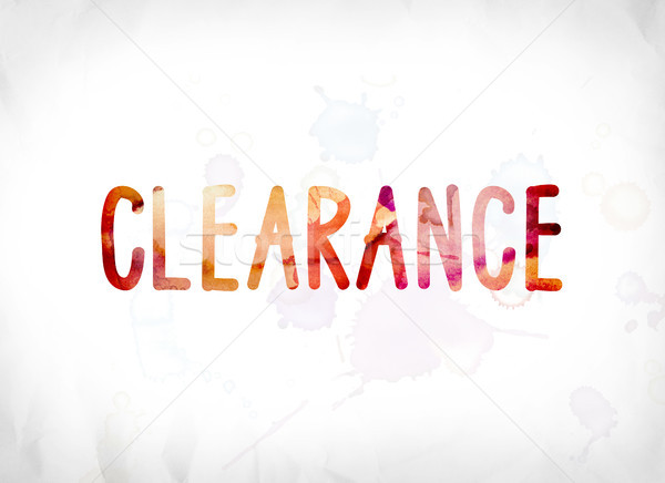 Clearance Concept Painted Watercolor Word Art Stock photo © enterlinedesign
