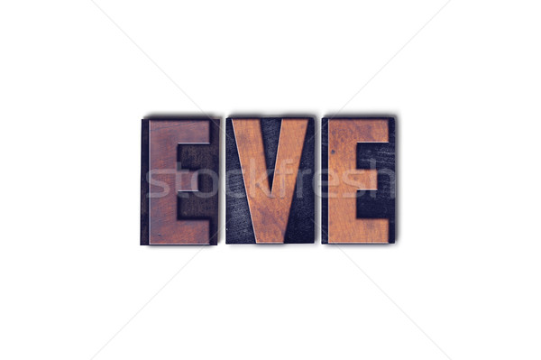 Eve Concept Isolated Letterpress Word Stock photo © enterlinedesign
