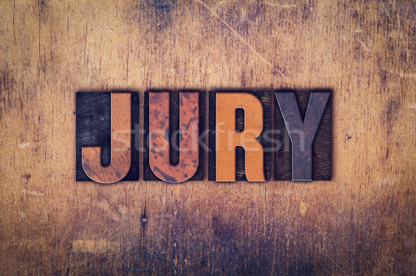Jury Concept Wooden Letterpress Type Stock photo © enterlinedesign