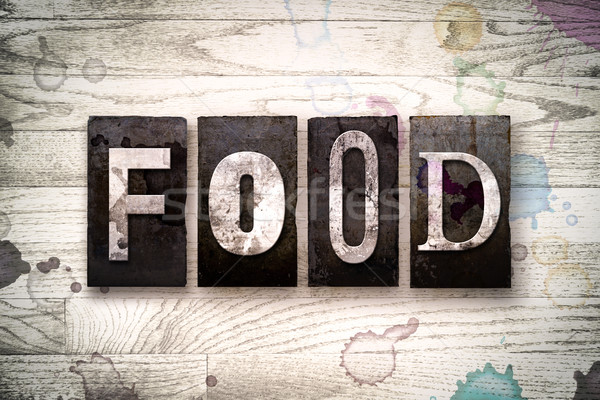 Food Concept Metal Letterpress Type Stock photo © enterlinedesign