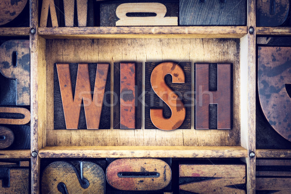 Wish Concept Letterpress Type Stock photo © enterlinedesign