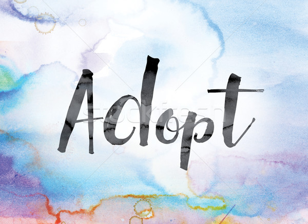 Adopt Colorful Watercolor and Ink Word Art Stock photo © enterlinedesign