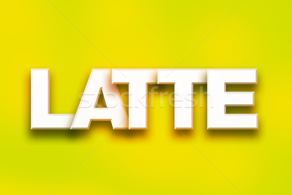 Latte Concept Colorful Word Art Stock photo © enterlinedesign