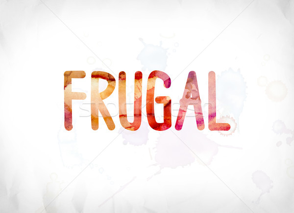 Frugal Concept Painted Watercolor Word Art Stock photo © enterlinedesign