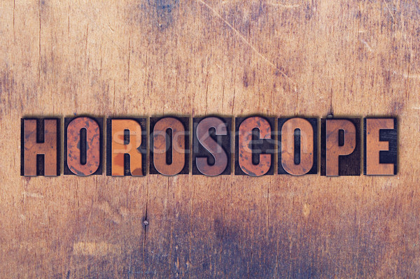 Horoscope Theme Letterpress Word on Wood Background Stock photo © enterlinedesign