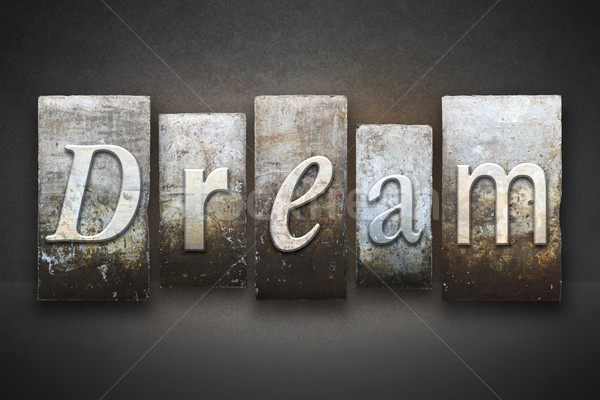 Dream Letterpress Stock photo © enterlinedesign