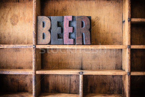 Beer Concept Wooden Letterpress Theme Stock photo © enterlinedesign