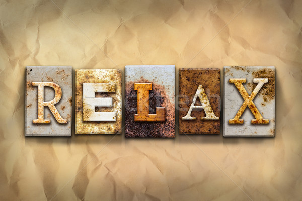 Relax Concept Rusted Metal Type Stock photo © enterlinedesign