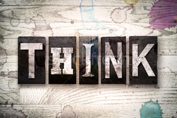 Think Concept Metal Letterpress Type Stock photo © enterlinedesign