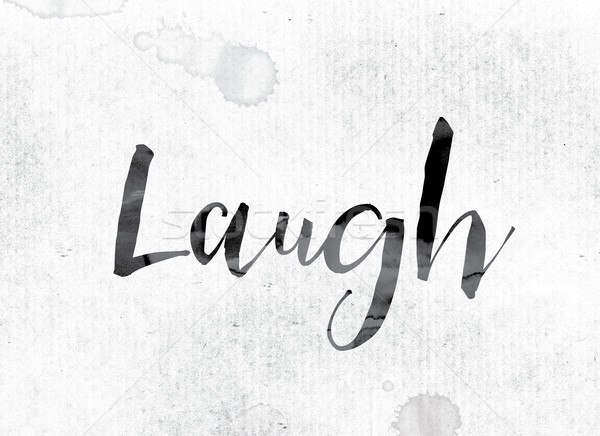 Laugh Concept Painted in Ink Stock photo © enterlinedesign