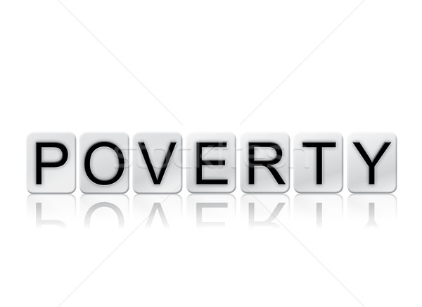Yoksulluk yalıtılmış kiremitli harfler kelime yazılı Stok fotoğraf © enterlinedesign