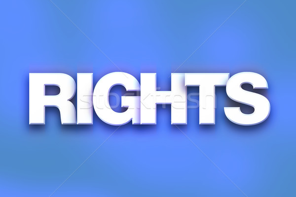 Rights Concept Colorful Word Art Stock photo © enterlinedesign