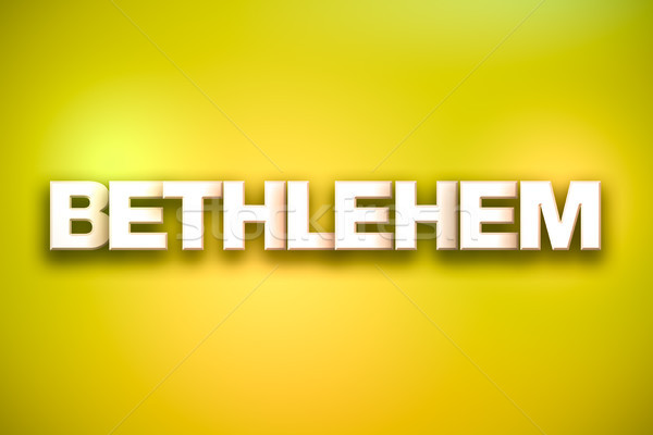 Bethlehem Theme Word Art on Colorful Background Stock photo © enterlinedesign