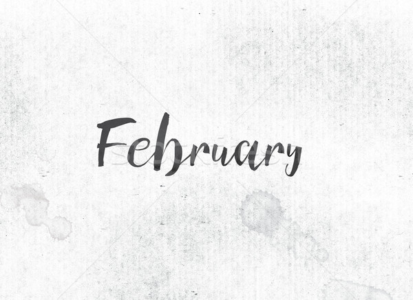 Stock photo: February Concept Painted Ink Word and Theme