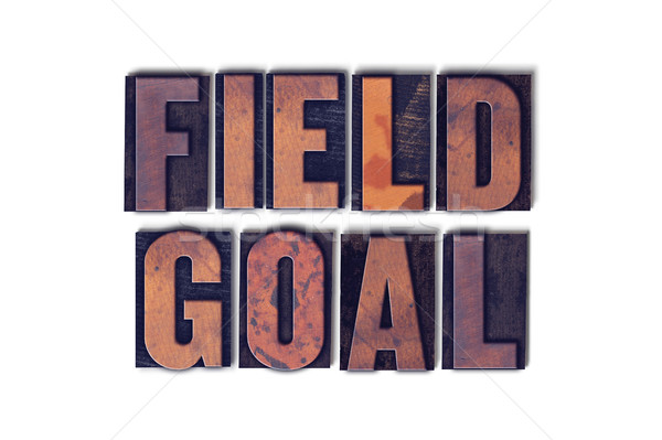 Field Goal Concept Isolated Letterpress Word Stock photo © enterlinedesign