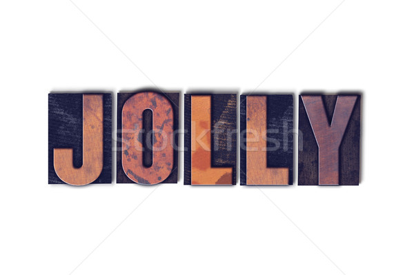 Jolly Concept Isolated Letterpress Word Stock photo © enterlinedesign