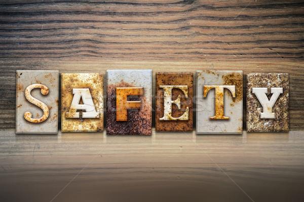 Safety Concept Letterpress Theme Stock photo © enterlinedesign