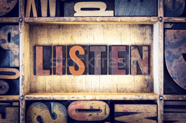 Listen Concept Letterpress Type Stock photo © enterlinedesign