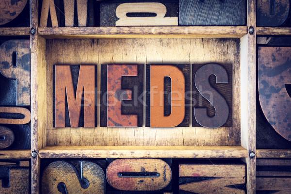 Meds Concept Letterpress Type Stock photo © enterlinedesign