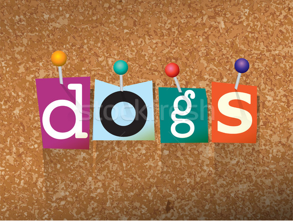 Dogs Concept Pinned Letters Illustration Stock photo © enterlinedesign