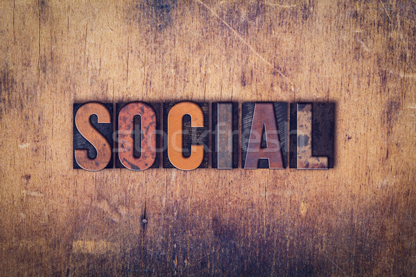 Social Concept Wooden Letterpress Type Stock photo © enterlinedesign