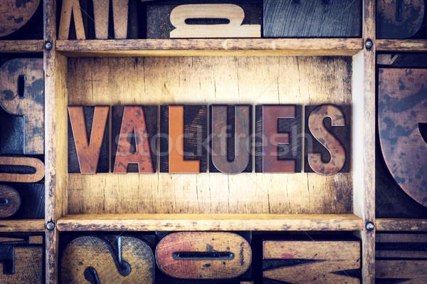 Values Concept Letterpress Type Stock photo © enterlinedesign