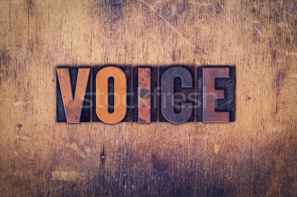 Voice Concept Wooden Letterpress Type Stock photo © enterlinedesign