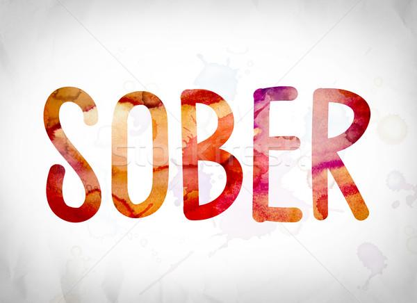 Sober Concept Watercolor Word Art Stock photo © enterlinedesign