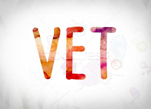 Vet Concept Watercolor Word Art Stock photo © enterlinedesign