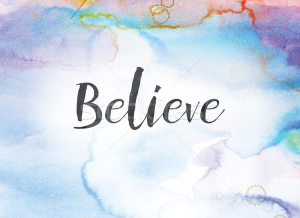 Believe Concept Watercolor and Ink Painting Stock photo © enterlinedesign