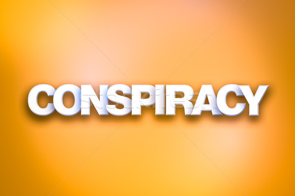 Conspiracy Theme Word Art on Colorful Background Stock photo © enterlinedesign