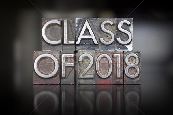 Class of 2018 Letterpress Stock photo © enterlinedesign