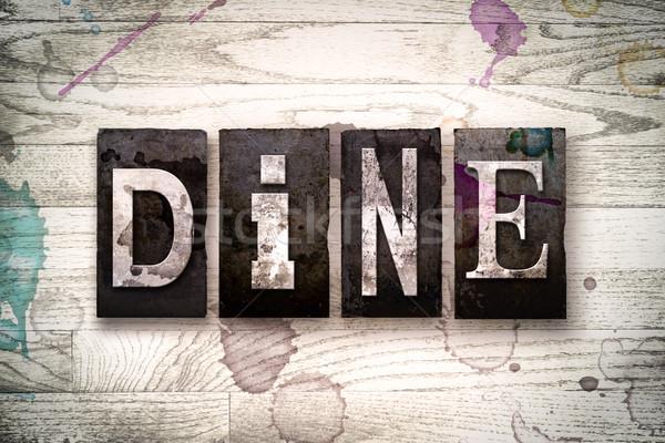 Dine Concept Metal Letterpress Type Stock photo © enterlinedesign