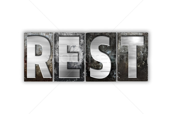 Rest Concept Isolated Metal Letterpress Type Stock photo © enterlinedesign