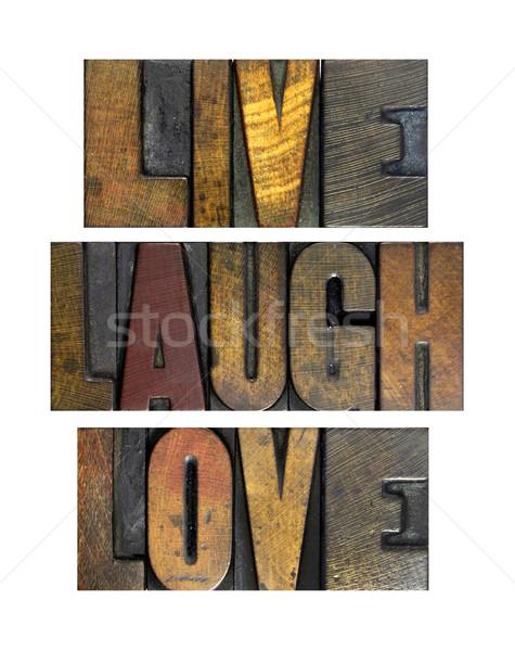 Yaşamak gülmek sevmek sözler yazılı bağbozumu Stok fotoğraf © enterlinedesign