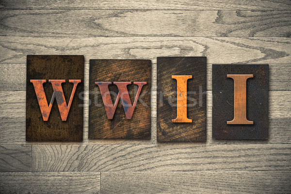 WWII Wooden Letterpress Concept Stock photo © enterlinedesign