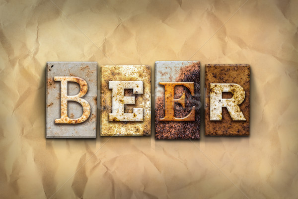 Beer Concept Rusted Metal Type Stock photo © enterlinedesign
